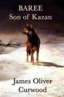 Baree, Son Of Kazan - Chapter 4