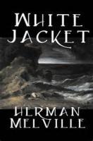 White Jacket - Chapter 19. The Jacket Aloft