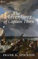 The Adventures Of Captain Horn - Chapter 7. Gone!