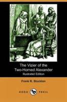The Vizier Of The Two-horned Alexander - Chapter 4