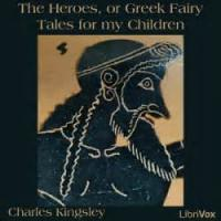 The Heroes, Or Greek Fairy Tales For My Children - Perseus - How Perseus and his mother came to Seriphos