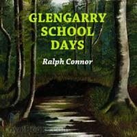 Glengarry Schooldays - Chapter 1. The Spelling-Match