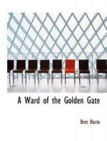 A Ward Of The Golden Gate - Chapter 1