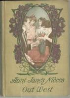 Aunt Jane's Nieces Out West - Chapter 25. Judgment