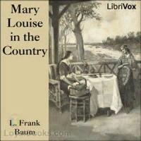 Mary Louise In The Country - Chapter 18. Doubts And Suspicions