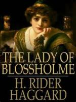 The Lady Of Blossholme - Chapter 6. Emlyn's Curse