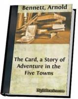 The Card: A Story Of Adventure In The Five Towns - Chapter 11. In The Alps