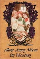 Aunt Jane's Nieces - Chapter 20. In The Garden