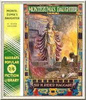 Montezuma's Daughter - Chapter 13. The Stone Of Sacrifice