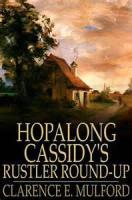 Hopalong Cassidy's Rustler Round-up - Chapter 7. The Open Door