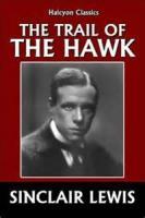 The Trail Of The Hawk - A Comedy Of The Seriousness Of Life - Part 3. The Adventure Of Love - Chapter 24