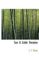 Sue, A Little Heroine - Chapter 30. What Was Harris To Her?