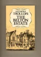 The Belton Estate - Chapter 7. Miss Amedroz Goes To Perivale