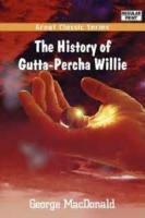 Gutta-percha Willie - Chapter 13. Willie's Nest In The Ruins