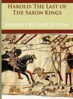 Harold, The Last Of The Saxon Kings - Book 1. Norman Visitor, Saxon King, Danish Prophetess - Chapter 2