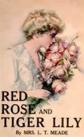 Red Rose And Tiger Lily - Chapter 8. Alone In The Wood