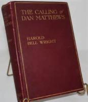 The Calling Of Dan Matthews - Chapter 1. The Home Of The Ally