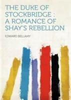 The Duke Of Stockbridge: A Romance Of Shays' Rebellion - Chapter 19. Perez Gets His Title