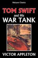Tom Swift And His War Tank - Chapter 13. Into A Trench