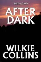 After Dark - The Professor's Story Of The Yellow Mask: Part 1