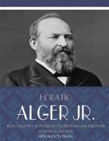 From Canal Boy To President; Or, The Boyhood And Manhood Of James A. Garfield - Chapter 1. The First Pair Of Shoes