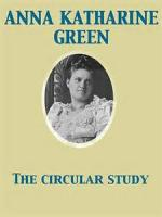 The Circular Study - Book 1. A Strange Crime - Chapter 1. Red Light