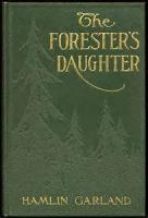 The Forester's Daughter: A Romance Of The Bear-tooth Range - Chapter 14. The Summons