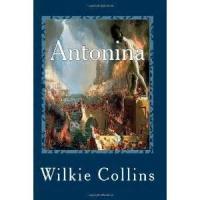 Antonina; Or, The Fall Of Rome - The Conclusion. 'Ubi Thesaurus Ibi Cor'