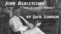 John Barleycorn: Alcoholic Memoirs - Chapter 3