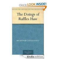 The Doings Of Raffles Haw - Chapter 4. From Clime To Clime