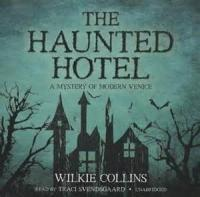 The Haunted Hotel: A Mystery Of Modern Venice - Part 4 - Chapter 16