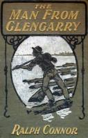 The Man From Glengarry: A Tale Of The Ottawa - Chapter 6. A New Friend