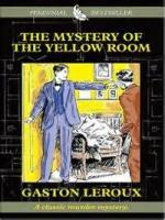 The Mystery Of The Yellow Room - Chapter 12. Frederic Larsan's Cane