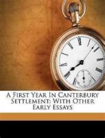 A First Year In Canterbury Settlement - Introduction
