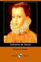 Catherine De' Medici - Part 3 - Chapter 1. Two Dreams