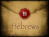 The Book Of Hebrews [bible, New Testament] - Hebrews 10:1 To Hebrews 10:39 (Bible)