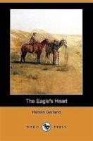 The Eagle's Heart - Part 1 - Chapter 8. The Upward Trail