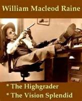 The Highgrader - Chapter 12. Out Of The Storm A Man