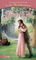 The Story Girl - Chapter 23. Such Stuff As Dreams Are Made On