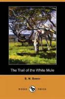 The Trail Of The White Mule - Chapter 3