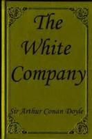 The White Company - Chapter 9. How Strange Things Befell In Minstead Wood