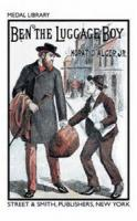 The Ben, The Luggage Boy; Or, Among The Wharves - Chapter 16. Ben Meets An Old Friend