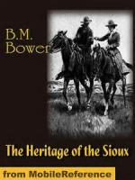 The Heritage Of The Sioux - Chapter 13. Set Afoot