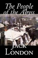 The People Of The Abyss - Chapter 1. The Descent