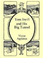 Tom Swift And His Big Tunnel: The Hidden City Of The Andes - Chapter 23. A Great Blast