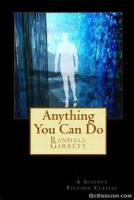 Anything You Can Do ... - Chapter 1