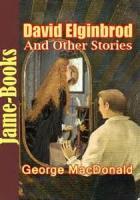 David Elginbrod - Book 2. Arnstead - Chapter 1. A New Home