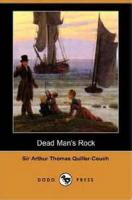Dead Man's Rock: A Romance - Book 1. The Quest Of The Great Ruby - Chapter 2