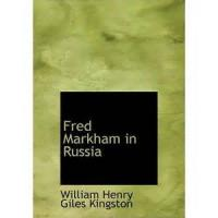 Fred Markham In Russia - Chapter 3