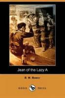 Jean Of The Lazy A - Chapter 5. Jean Rides Into A Small Adventure